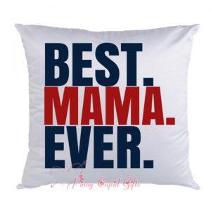 Best Mama Ever Pillow
