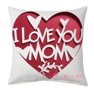 I Love You Mom Pillow